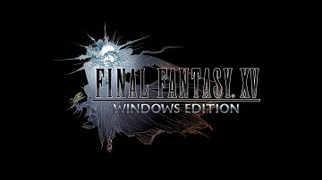 PC《最终幻想15》公布 2018年初发售