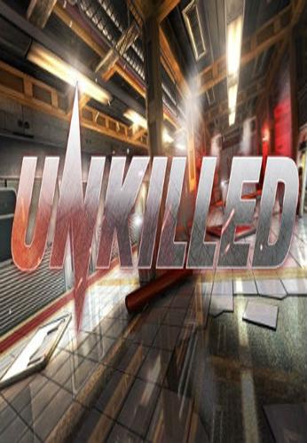 Unkilled 破解版下载