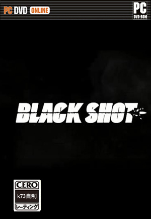 Black Shot 汉化硬盘版下载