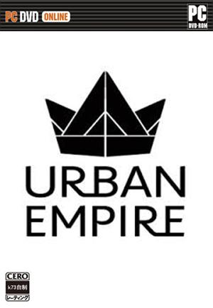 [PC]城市帝国汉化硬盘版下载 城市帝国Urban Empire中文破解版下载