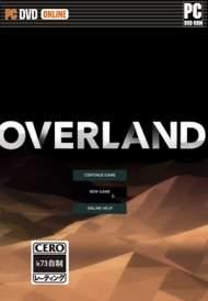 陆地之上overland 中文硬盘版下载