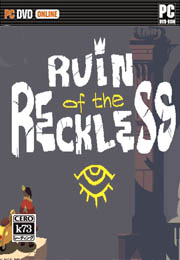 Ruin of the Reckless 硬盘版下载