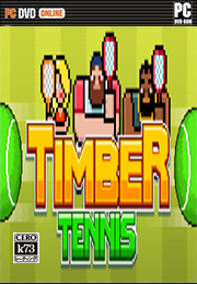 Timber Tennis 免安装未加密版下载
