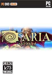 FARIA: Spiritbird 中文硬盘版下载
