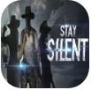 Stay Silent v1.0 破解版