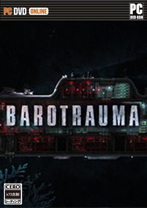 Barotrauma 游戏下载