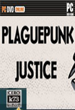 Plaguepunk Justice 游戏下载
